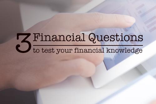 3 financial questions