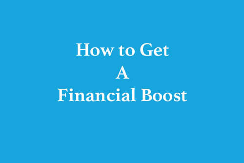 How-to-Get-A-Financial-Boost