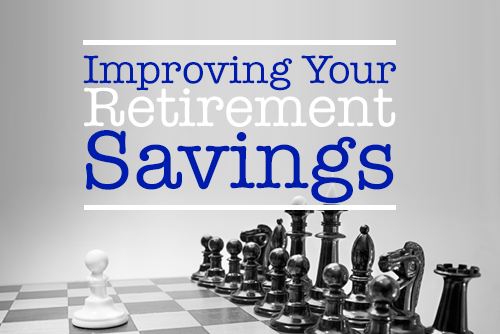 Improving Retirement Savings