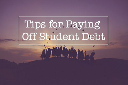 Tips-for-Paying-Off-Student-Debt